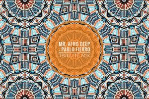Mr. Afro Deep – Pablo Fierro Tribute Mix