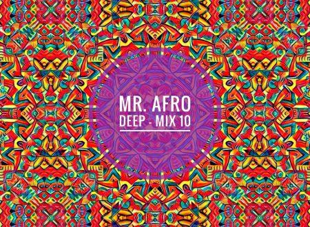 Mr Afro Deep – Mix 10 [Download]