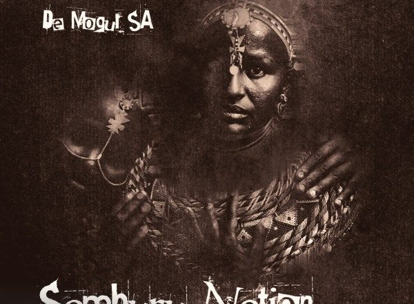 De Mogul SA – Samburu Nation EP [Arrecha Records]